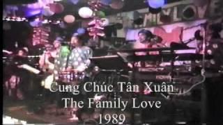 Năm Chàng Độc Thân - The Family Love band - Tet 1989