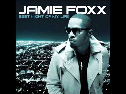 Jamie Foxx Best Night Of My Life (feat Wiz Khalifa)