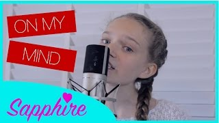 Ellie Goulding - On My Mind - Acoustic Cover by 12 year old Sapphire