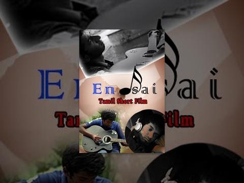 En Isai - Musical Tamil Short Film - Redpix Short Films
