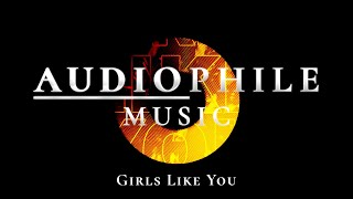Audiophile Music - Maroon 5 - Girls Like You ft. Cardi B (High Quality)