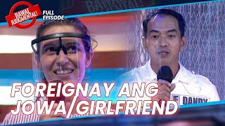 FOREIGNAY ANG JOWA | Bawal Judgmental | February 4, 2021