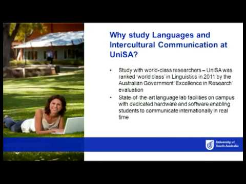 Languages & Intercultural Communication - Open Day 2013 - University Of South Australia