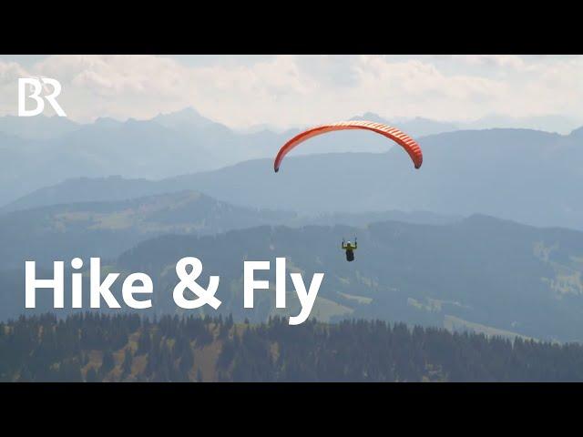 Hike & Fly: Mit dem Gleitschirm vom Boden- zum Königssee | Bergauf-Bergab | Doku | BR