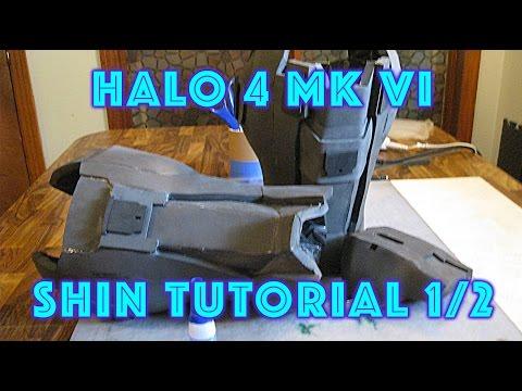 Halo 4 Mark VI EVA FOAM Shin Tutorial (Part 1 of 2)