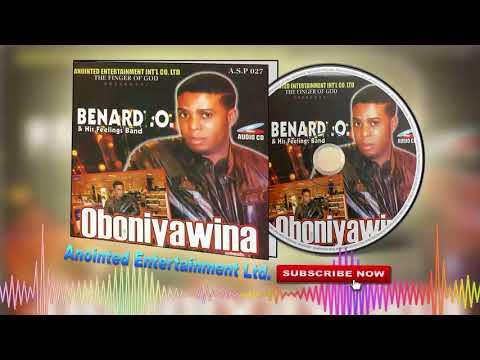Latest Benin Music Mix► Benard O - Oboniyawina (Full Album)