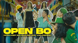 Download lagu OPEN BO - @Asep Balon x @FIKSI x @LAIN UDIN AND FRIENDS (OFFICIAL MUSIC VIDEO)