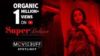 Super Deluxe - Spotlight | Mysskin, Ramya Krishnan - Directed by Thiyagarajan Kumararaja