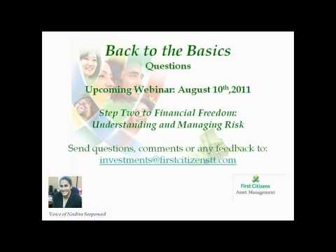 Understanding Investments with First Citizens Asset Management Session #2 (2011-08-10)