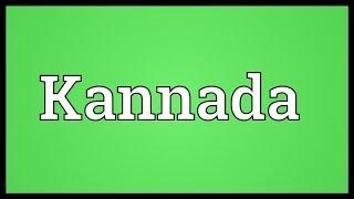 Kannada Meaning
