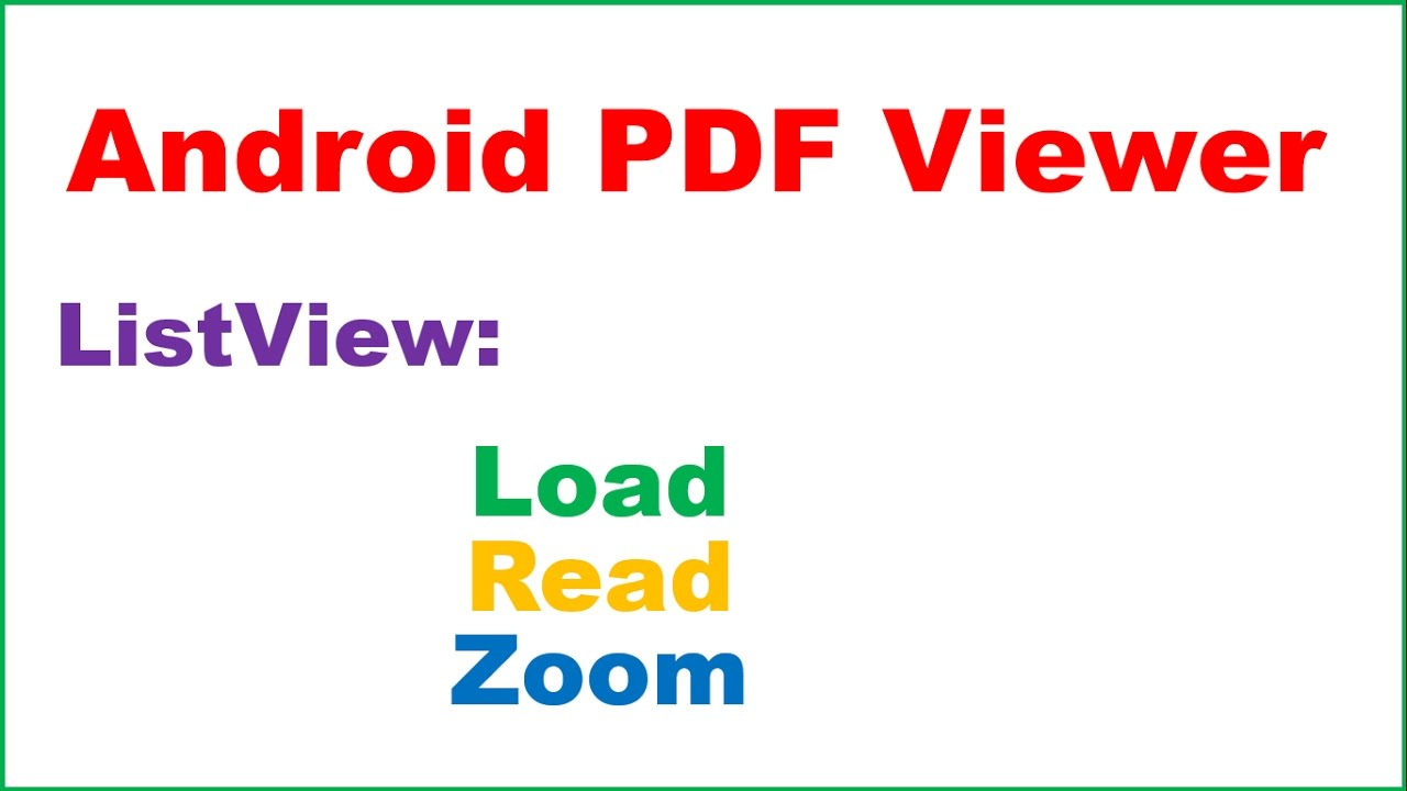 Android PDFViewer Ep 02 : ListView - Load,Read,Zoom,Swipe,Scroll