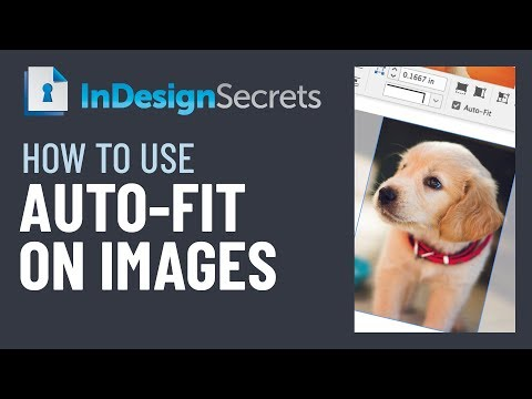 InDesign How-To: Use Auto-Fit on Images (Video Tutorial)