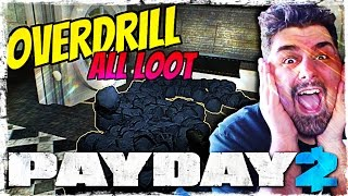RUBARE 55 MILIONI IN BANCA - Overdrill ALL LOOT Payday2