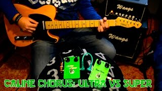 Caline chorus: Ultra Chorus vs Super Chorus