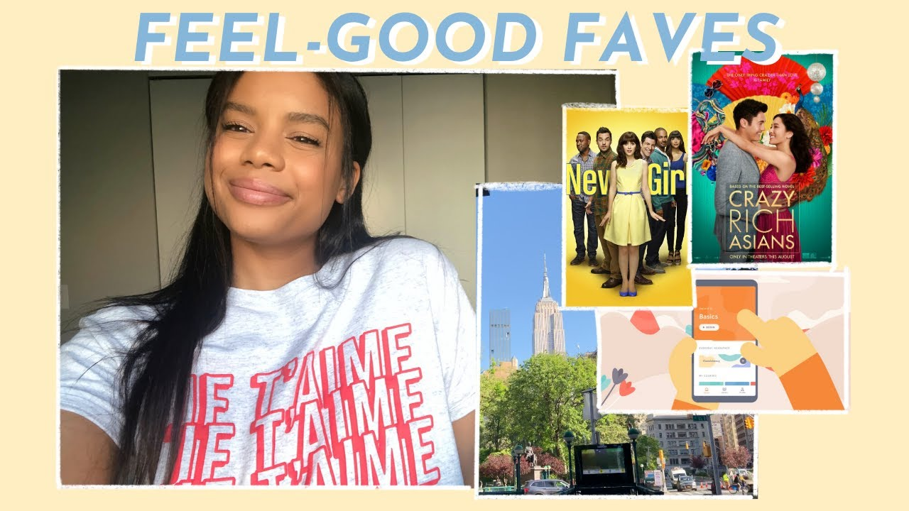 FEEL-GOOD FAVORITES | tv, movies, music, apps, books, etc