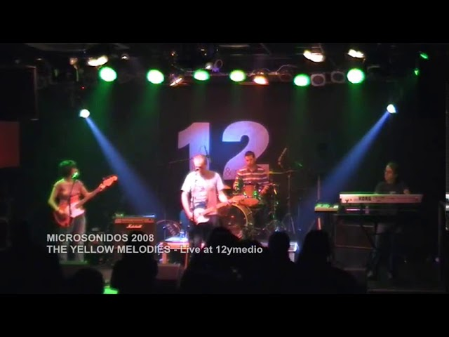 THE YELLOW MELODIES - New identities (Directo @12yMedio - Murcia)(17-5-2008)