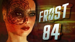 "Fallout 4: Frost - Permadeath {Akira} | Ep 84 ""Something Fishy"""