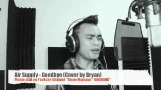 Goodbye -Air Supply - Cover By Bryan