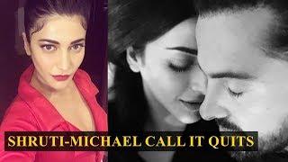 Shruti Haasan and Michael Corsale announce break-up