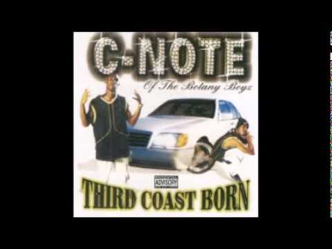 third coast born - c note - reg speed