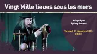 Vingt Mille lieues sous les mers - le 11/12/15 au Théâtre de Fontainebleau