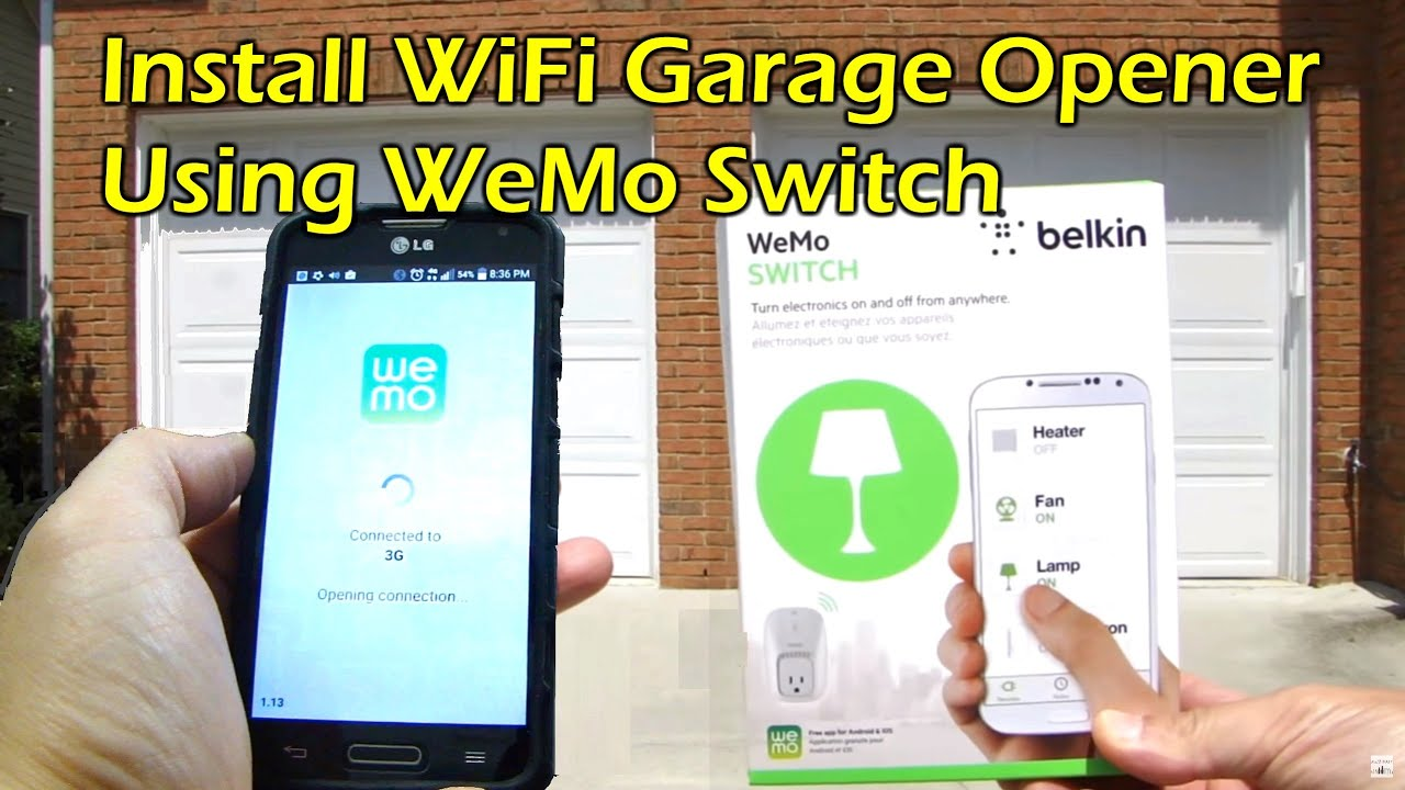 How To Install Wifi Garage Door Opener Belkin Wemo Switch Youtube