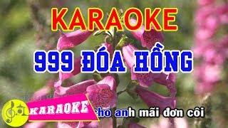 999 Đóa Hồng Karaoke || Beat Chuẩn
