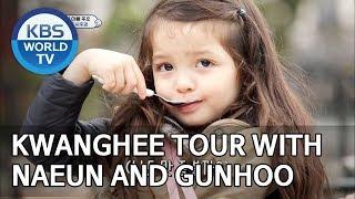 Kwanghee tour with Naeun and Gunhoo [The Return of Superman/2019.06.30]