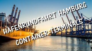 Hafenrundfahrt Hamburg – Rundfahrt durch die Container Terminals