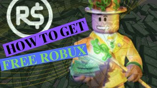 ROBLOX - HOW TO GET FREE ROBUX