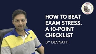 How to Beat Exam Stress - 10 things To-Do | Devnath | Officers IAS Academy