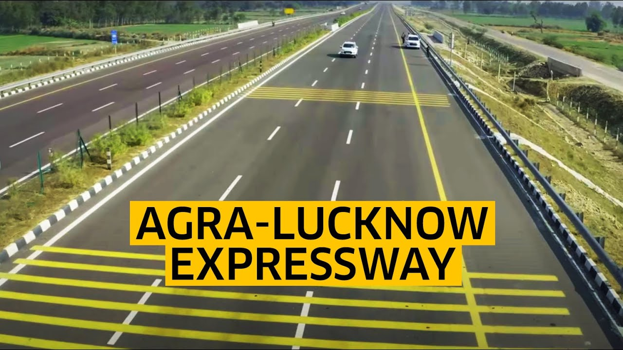 Agra-Lucknow Expressway is India's Longest Expressway