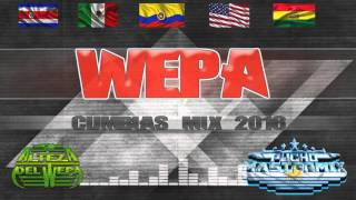 Wepa Mix Parte 6- Cumbias Dj Pucho Mastermix - Kumbias con wepa