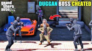 GTA 5 : DUGGAN BOSS CHEATED MICHAEL PRESIDENT || BB GAMING