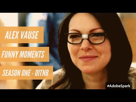Alex Vause : Funny Moments : Season One : OITNB (More in description )!