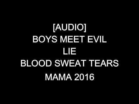 [AUDIO] BTS Boys Meets Evil+LIE+피 땀 눈물 MAMA 2016 fanmade