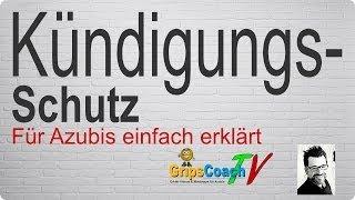Kündigungsschutz einfach erklärt - Prüfungswissen für Azubis ★ GripsCoachTV