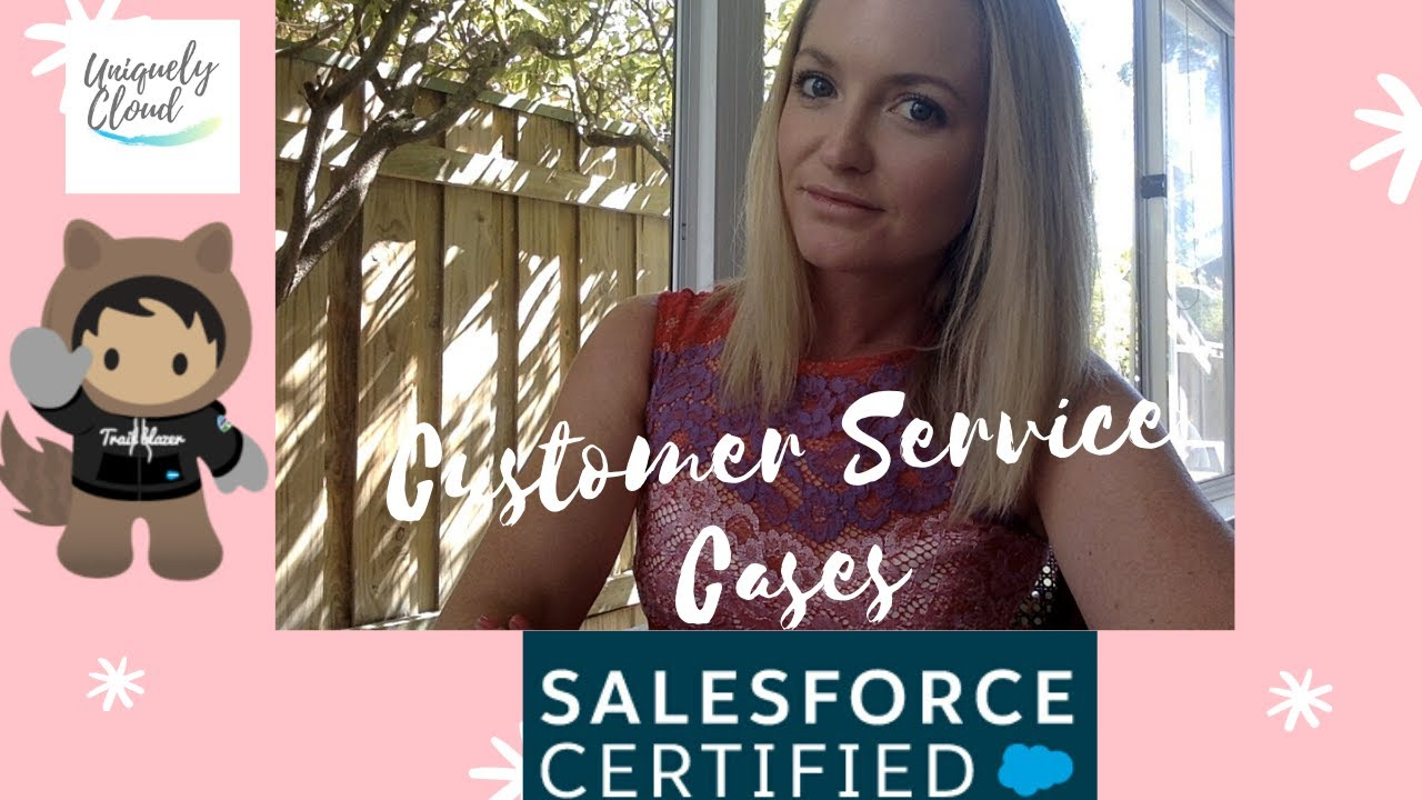 Part 7 | Cases & Your Customer Service