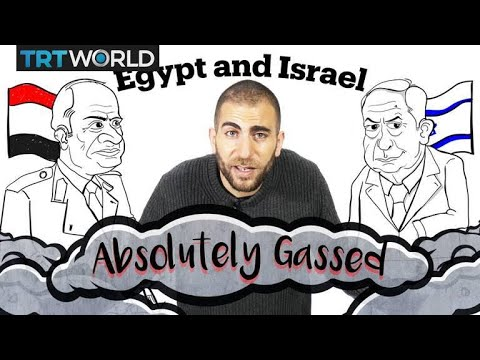 Egypt and Israel: Absolutely Gassed