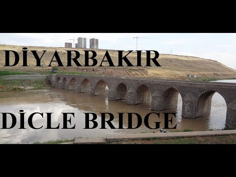 Diyarbakır The Dicle Bridge - On Gőzlü Kőprü) Part 4