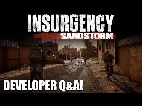 Insurgency: Sandstorm Developer Q&A! - Weekly Livestream 1/11/18