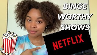 10 BEST NETFLIX SHOWS TO BINGE WATCH | my top netflix recommendations *that you've never seen*