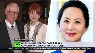 'Not about justice but making a political point': Butina, Huawei exec cases spark concern