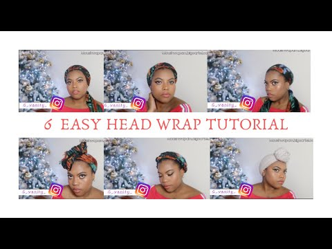 SIX EASY HEAD WRAP TUTORIAL thumbnail