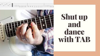 Shut up and Dance guitar cover with TAB