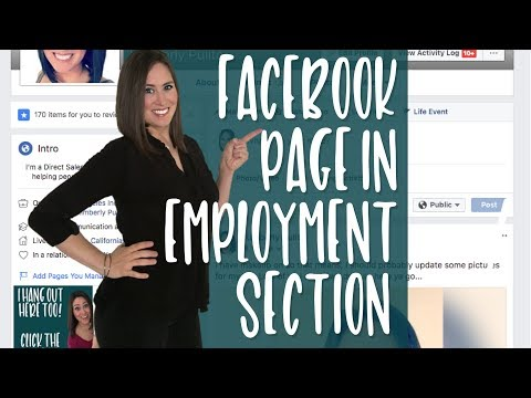 How To Add Your Business Page As Your Employment (Updated April 2018)