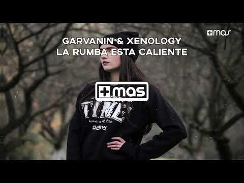 Garvanin & Xenology - La Rumba Esta Caliente [Jungle Terror Music]