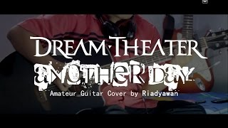 Dream Theater - Another Day (Amateur Guitar by Cover Riadyawan)