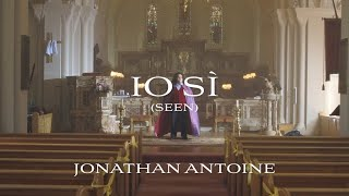 Jonathan Antoine - Io Sì (Seen) [Official Video]