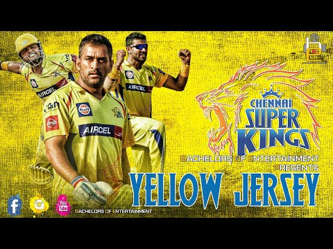 YELLOW JERSEY I CHENNAI SUPER KINGS(CSK) SONG I BACHELORS OF ENTERTAINMENT